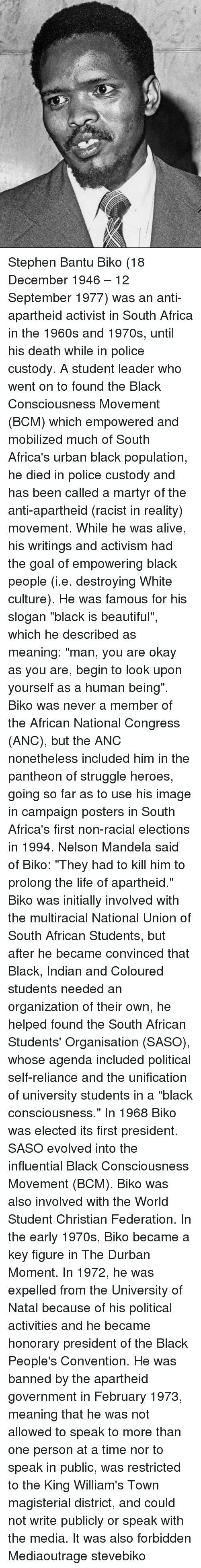 biographies of nelson mandela and steven biko south african activists Gallery: south africa remembers steve biko anti-apartheid activist steve bantu biko of south africa nelson mandela at the gravesite of.
