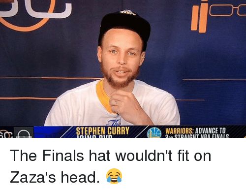 Basketball, Finals, and Golden State Warriors: STEPHEN CURRY AT WARRIORS: ADVANCE TO The Finals hat wouldn't fit on Zaza's head. 😂