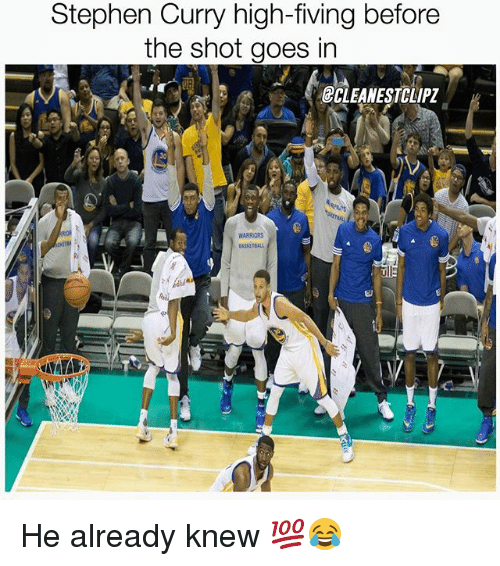 Memes, Stephen, and Stephen Curry: Stephen Curry high-fiving before  the shot goes in  CLEANESTCLIPZ  WARRIORS He already knew 💯😂