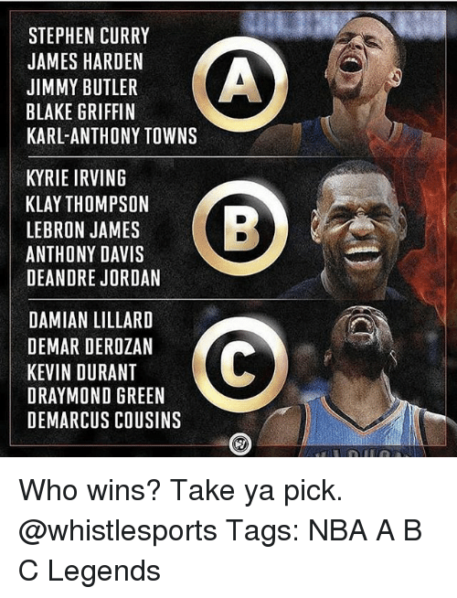 Blake Griffin, DeAndre Jordan, and DeMar DeRozan: STEPHEN CURRY  JAMES HARDEN  JIMMY BUTLER  BLAKE GRIFFIN  KARL-ANTHONY TOWNS  KYRIE IRVING  KLAY THOMPSON  LEBRON JAMES  ANTHONY DAVIS  DEANDRE JORDAN  LAHINSAEB  DAMIAN LILLARD  DEMAR DEROZAN  KEVIN DURANT  DRAYMOND GREEN  DEMARCUS COUSINS Who wins? Take ya pick. @whistlesports Tags: NBA A B C Legends