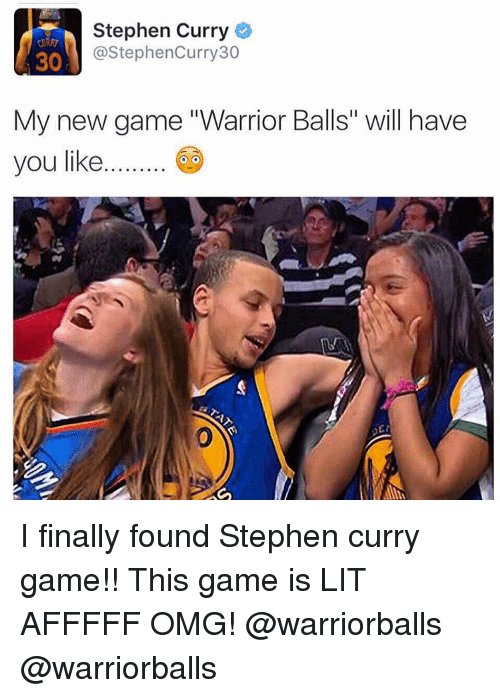 """Finals, Lit, and Omg: Stephen Curry  @Stephencurry30  30  My new game """"Warrior Balls"""" will have  you like I finally found Stephen curry game!! This game is LIT AFFFFF OMG! @warriorballs @warriorballs"""