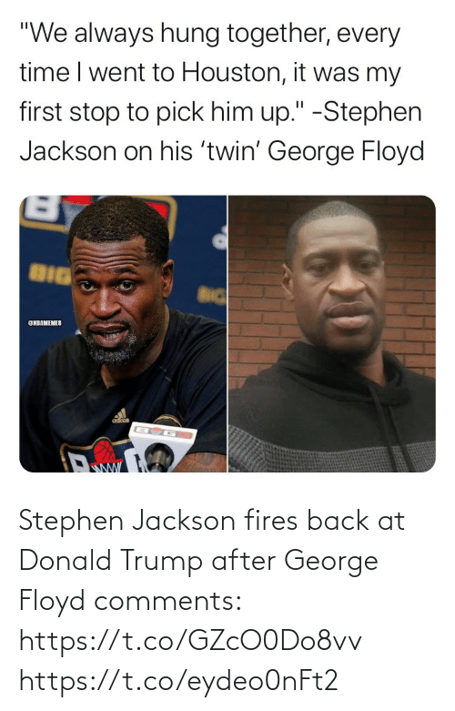 donald: Stephen Jackson fires back at Donald Trump after George Floyd comments: https://t.co/GZcO0Do8vv https://t.co/eydeo0nFt2