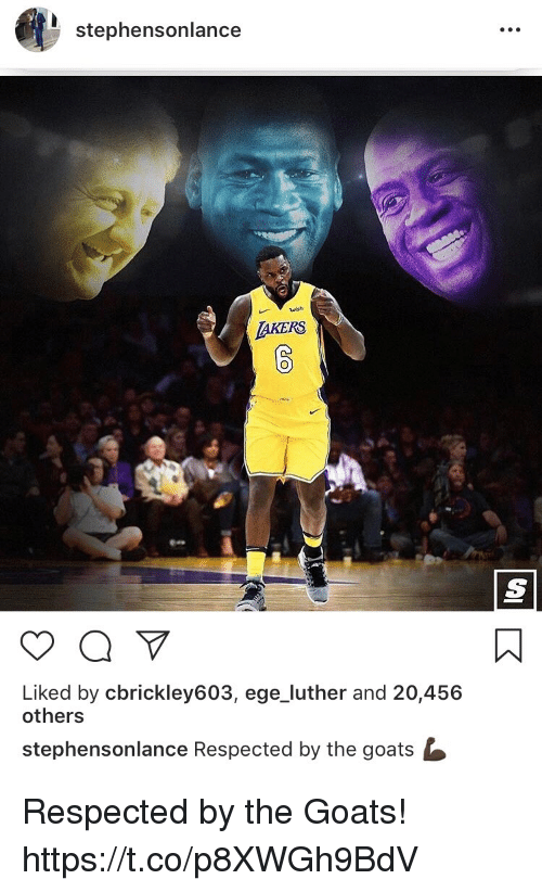 Memes, 🤖, and Luther: stephensonlance  wish  AKERS  Liked by cbrickley603, ege_luther and 20,456  others  stephensonlance Respected by the goats Respected by the Goats! https://t.co/p8XWGh9BdV