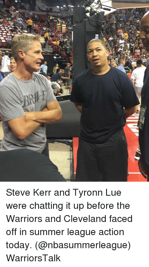 Basketball, Golden State Warriors, and Sports: Steve Kerr and Tyronn Lue were chatting it up before the Warriors and Cleveland faced off in summer league action today. (@nbasummerleague) WarriorsTalk
