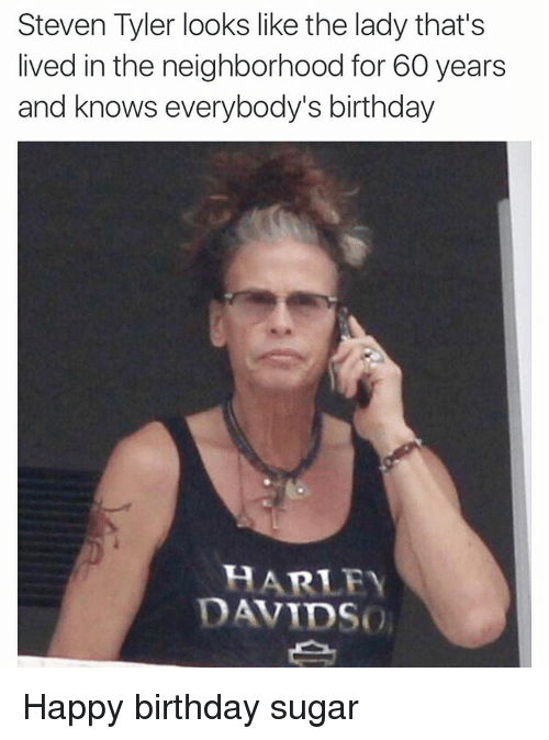 Happy Birthday Funny Lady Meme : Steven tyler looks like the lady that s lived in