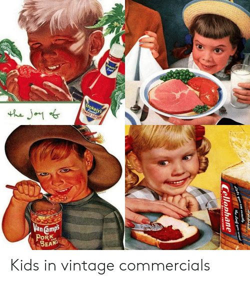 commercials: Stokely  Finast  Stokely's  Fimest  TOMATO CATSUP  the Jo  Vanamps  PORK  AND  ets you sce ezactly  the Loaf you want  Cellophane  GREAD FRESHER Kids in vintage commercials
