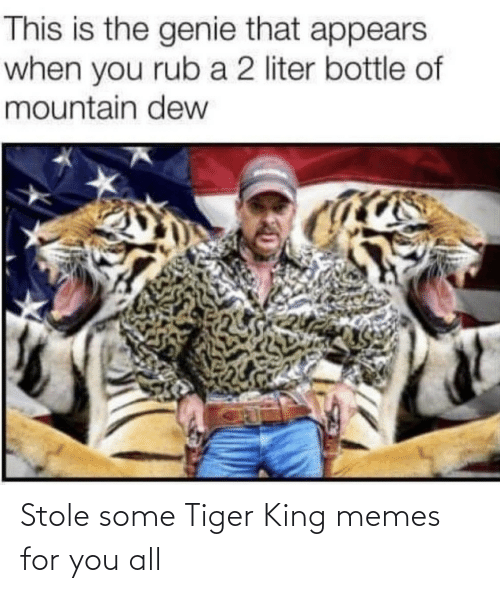 Tiger: Stole some Tiger King memes for you all