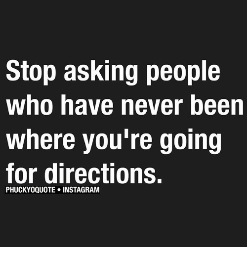 U Been Where With Who Stop Asking People Who...