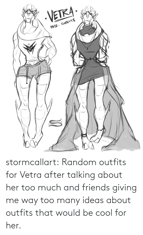 Too Much: stormcallart:  Random outfits for Vetra after talking about her too much and friends giving me way too many ideas about outfits that would be cool for her.