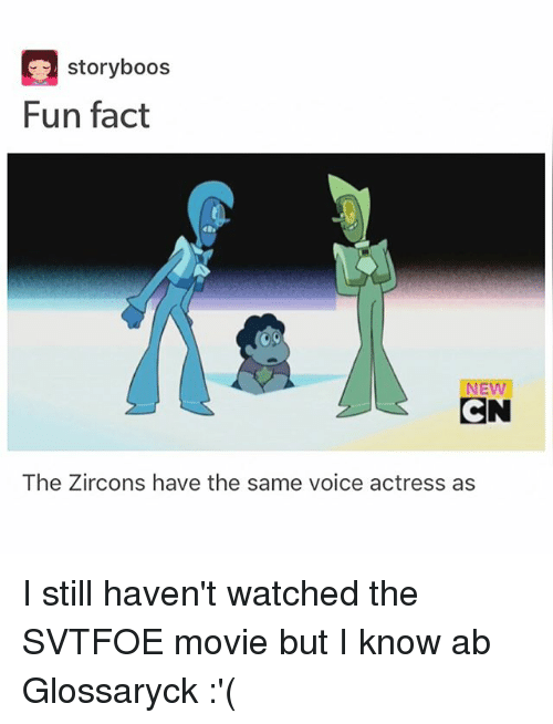 Svtfoe: storyboos  Fun fact  NEW  CN  The Zircons have the same voice actress as I still haven't watched the SVTFOE movie but I know ab Glossaryck :'(