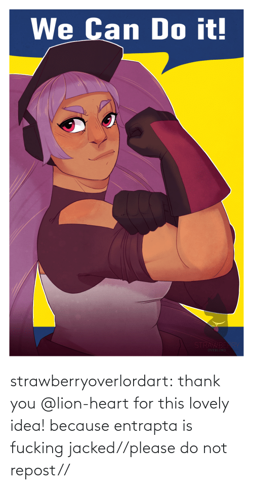 Please Do Not: strawberryoverlordart:  thank you @lion-heart for this lovely idea! because entrapta is fucking jacked//please do not repost//