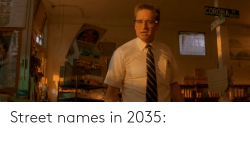 Names, Street, and 2035: Street names in 2035: