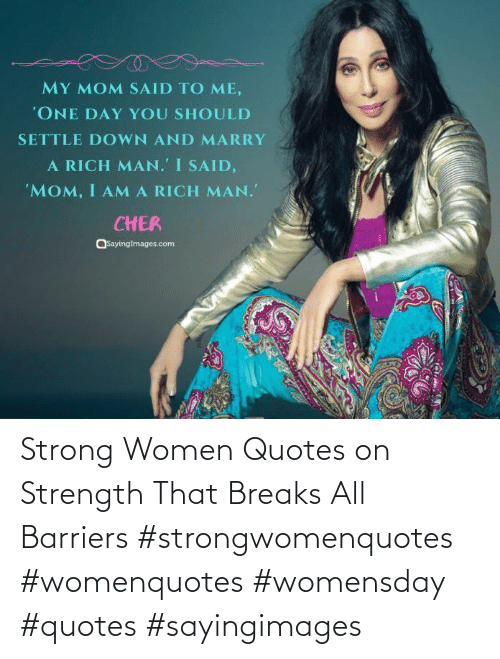 strong women: Strong Women Quotes on Strength That Breaks All Barriers #strongwomenquotes #womenquotes #womensday #quotes #sayingimages