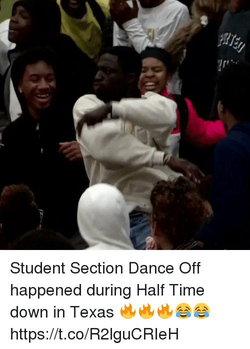 dance off: Student Section Dance Off happened during Half Time down in Texas 🔥🔥🔥😂😂 https://t.co/R2lguCRIeH