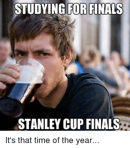 SIZZLE: STUDYING FOR FINALS  STANLEY CUP FINALS It's that time of the year...