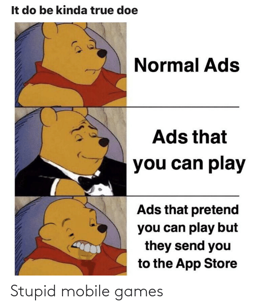 mobile games: Stupid mobile games