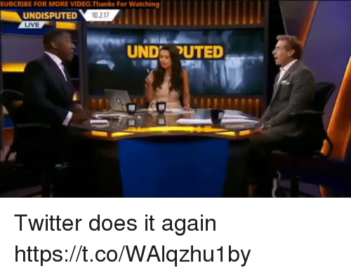 Blackpeopletwitter, Twitter, and Live: SUBCRIBE FOR MORE VIDEO.Thanks For Watching  UNDISPUTED 1  LIVE  0 217  UNDUTED Twitter does it again https://t.co/WAlqzhu1by
