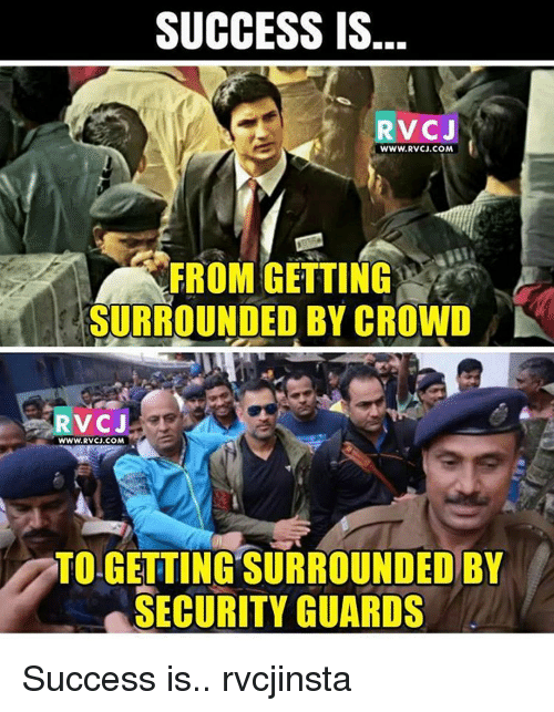 securities: SUCCESS IS.  RVCJ  WWW. RVCJ.COM  FROM GETTING  SURROUNDED BY CROWD  WWW.RVCU.COM  TO-GETTING SURROUNDED BY  SECURITY GUARDS Success is.. rvcjinsta