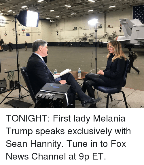 Melania Trump: Successful Life  e Service  Service  eorge  2011  1976 TONIGHT: First lady Melania Trump speaks exclusively with Sean Hannity. Tune in to Fox News Channel at 9p ET.