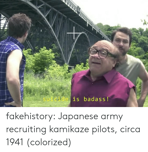 Recruiting: suicide is badass! fakehistory:  Japanese army recruiting kamikaze pilots, circa 1941 (colorized)