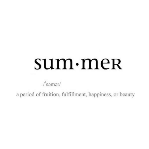 sum: sum.meR  Psomar/  a period of fruition, fulfillment, happiness, or beauty