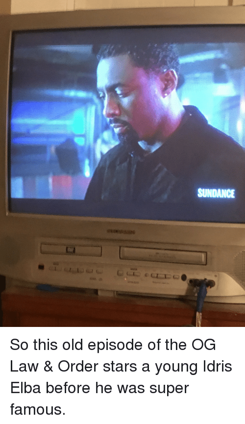 Idris: SUNDANCE <p>So this old episode of the OG Law &amp; Order stars a young Idris Elba before he was super famous.</p>