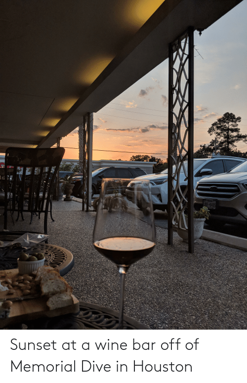 Memorial: Sunset at a wine bar off of Memorial Dive in Houston