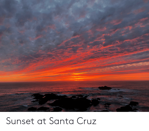 Santa Cruz: Sunset at Santa Cruz