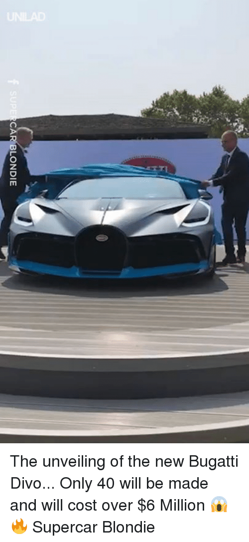 unveiling: SUPE  CAR BLONDIE The unveiling of the new Bugatti Divo... Only 40 will be made and will cost over $6 Million 😱🔥  Supercar Blondie