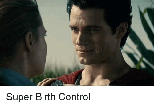 Funny and Birth Control: Super Birth Control