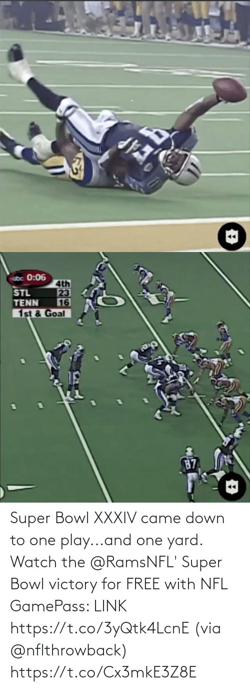 Super Bowl: Super Bowl XXXIV came down to one play...and one yard.  Watch the @RamsNFL' Super Bowl victory for FREE with NFL GamePass: LINK https://t.co/3yQtk4LcnE (via @nflthrowback) https://t.co/Cx3mkE3Z8E