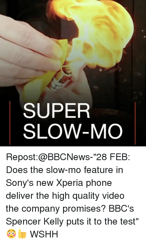 """Deliverance: SUPER  SLOW-MO Repost:@BBCNews-""""28 FEB: Does the slow-mo feature in Sony's new Xperia phone deliver the high quality video the company promises? BBC's Spencer Kelly puts it to the test"""" 😳👍 WSHH"""