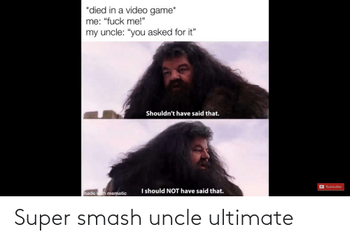 super smash: Super smash uncle ultimate