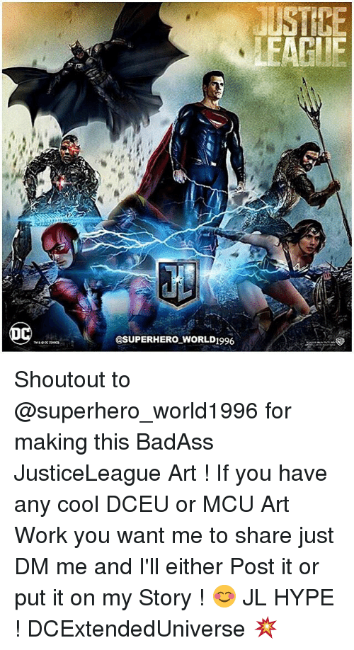 Hype, Memes, and Superhero: @SUPERHERO WORLD1996  USTICE  EAGLE Shoutout to @superhero_world1996 for making this BadAss JusticeLeague Art ! If you have any cool DCEU or MCU Art Work you want me to share just DM me and I'll either Post it or put it on my Story ! 😊 JL HYPE ! DCExtendedUniverse 💥