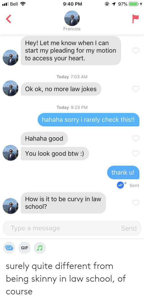 Law School: surely quite different from being skinny in law school, of course