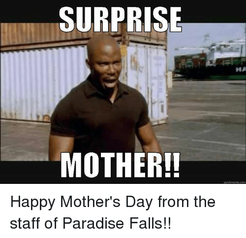 surprise mother ha quick meme com happy mothers day from 6958704 🔥 25 best memes about surprise mother fucker surprise mother