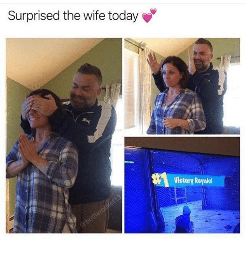 Today, Wife, and Surprised: Surprised the wife today  Victory Royalel