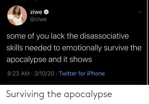 surviving: Surviving the apocalypse