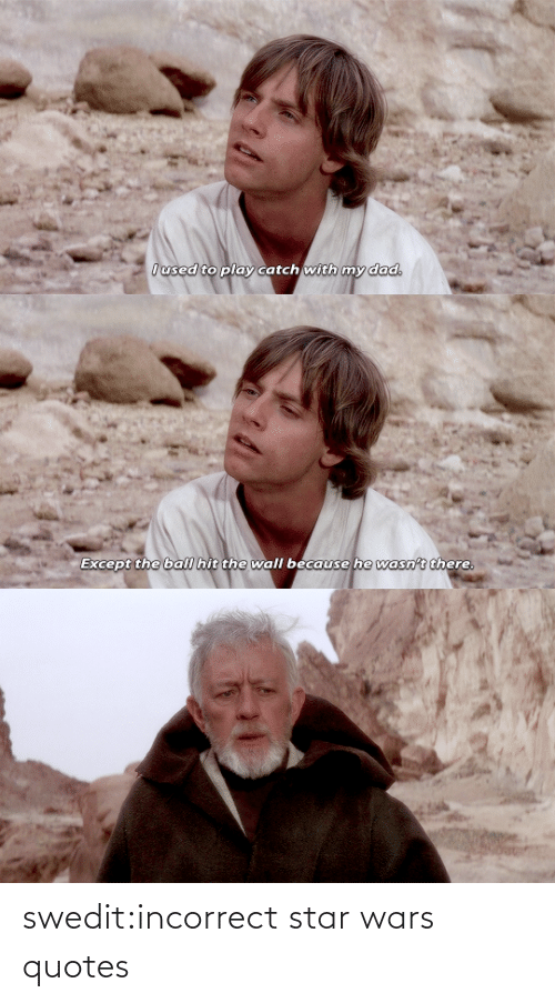 Star Wars: swedit:incorrect star wars quotes