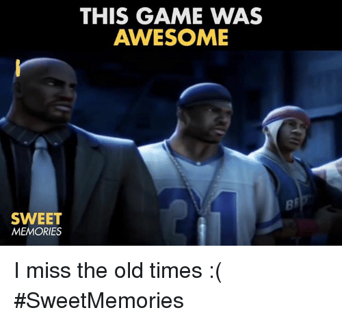 Video Games: SWEET  MEMORIES  THIS GAME WAS  AWESOME I miss the old times :( #SweetMemories