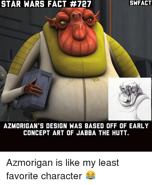 swfact star wars fact 727 azmorigan 39 s design was based off of early
