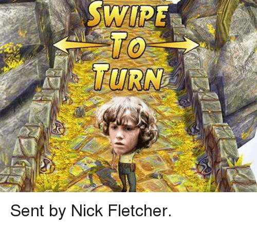 Game of Thrones and Nick: SWIRE-  WO  点  TURN Sent by Nick Fletcher.