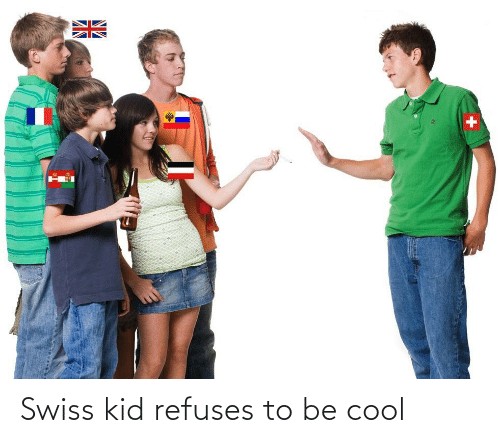 Swiss: Swiss kid refuses to be cool