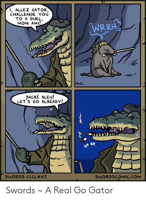 swords: Swords ~ A Real Go Gator