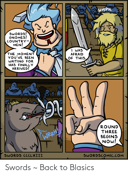 swords: Swords ~ Back to Blasics