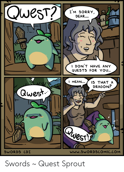 Quest: Swords ~ Quest Sprout