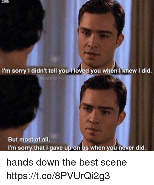the best scene: SXUD  I'm sorry l didn't tell you l loved you when knew I did  But most of all,  I'm sorry that I gave up on us when you never did. hands down the best scene https://t.co/8PVUrQi2g3