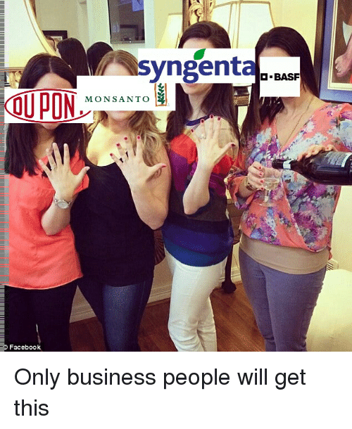 syngenta: syngenta BASF  OU PON  MONSANTO  Facebook Only business people will get this
