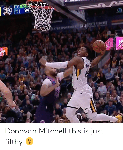 donovan: T 94  ATAT SPORTS Donovan Mitchell this is just filthy 😮