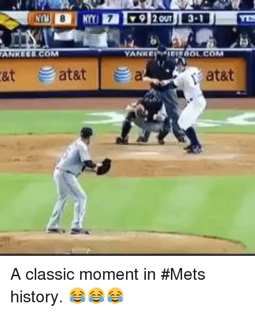 öAts: &t at&t  a  at&t A classic moment in #Mets history. 😂😂😂